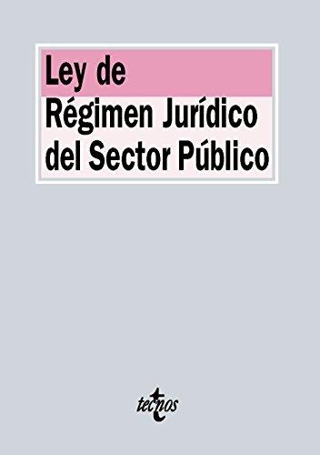 Descargar Libro Ley De Régimen Jurídico Del Sector Público Editorial Tecnos