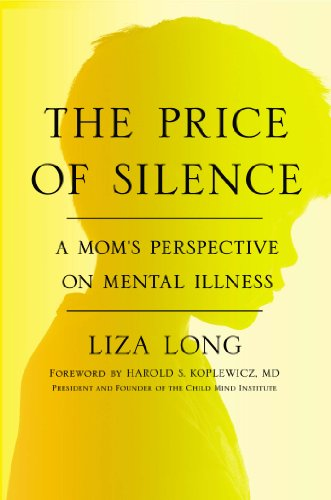 The Cost Of Silence On Mental Illness >> A Book Review By Karen Winters Schwartz The Price Of Silence A