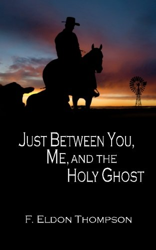 Just Between You, Me and the Holy Ghost