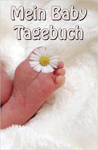 Amazon Com Baby Tagebuch German Edition 9781548679392