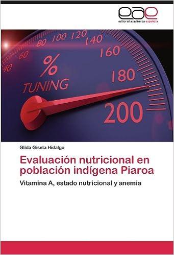 Evaluación nutricional en población indígena Piaroa: Vitamina A ...