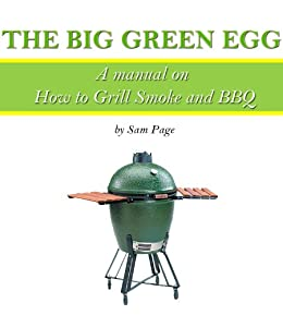 Amazon.com  The Big Green Egg – A Manual on How to Grill 230df139e