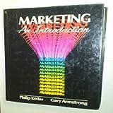 Marketing, Philip Kotler and Gary Armstrong, 0135577454