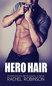 Hero Hair by [Robinson, Rachel]