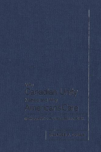 Download Why Canadian Unity Matters and Why Americans Care: Democratic Pluralism at Risk PDF