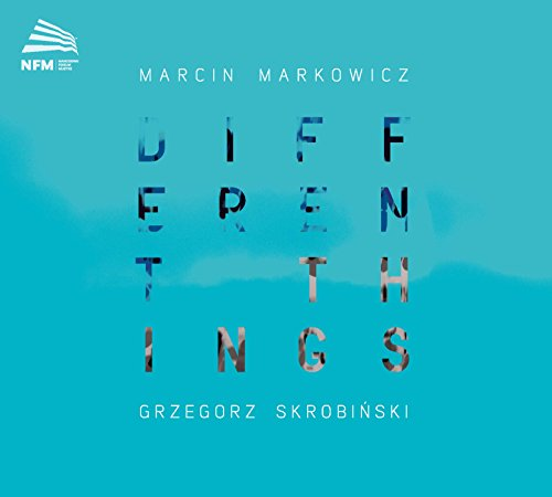 Marcin Markowicz & Grzegorz Skrobinski - Different Things (2017) [WEB FLAC] Download
