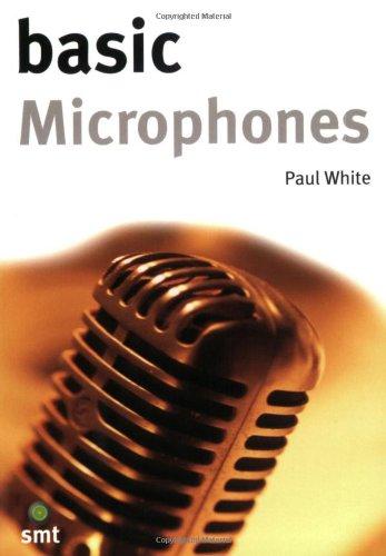 Basic Microphones (Music Technology Series)