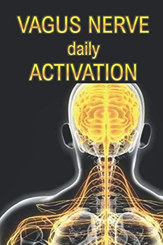 Vagus nerve - daily activation: personal diary journal for daily stimulation & support of self-healing powers, 6 x 9, 122 pages, Softcover