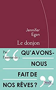 vignette de 'Le donjon (Jennifer Egan)'