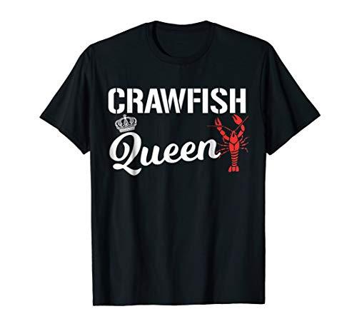 Crawfish T Shirt Crawfish Queen Cajun Boil Funny Gift Shirt