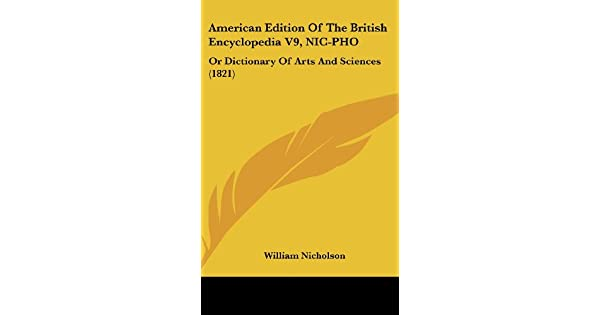American Edition of the British Encyclopedia V9, Nic-PHO: Or