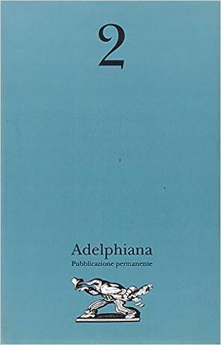 Adelphiana. Pubblicazione permanente, 1