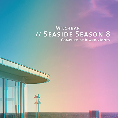 VA - Milchbar Seaside Season 8 Compiled By Blank And Jones - CD - FLAC - 2016 - NBFLAC Download
