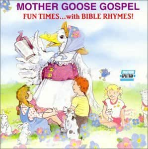 Mother Goose Mother Goose Gospel Music