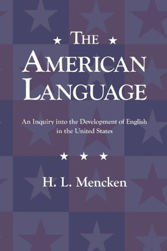 THE AMERICAN LANGUAGE, by H L  Mencken - The Unz Review