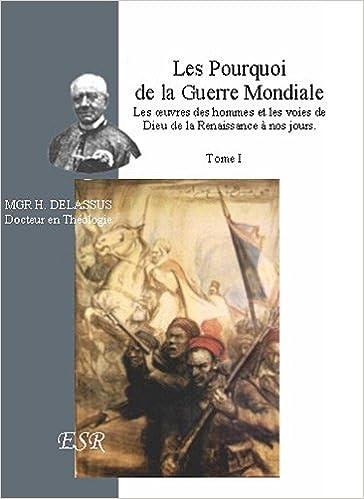 Livre gratuits en ligne Les pourquoi de la première Guerre Mondiale pdf, epub ebook