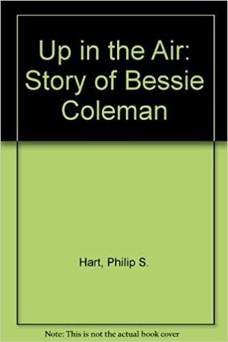 Up in the Air: The Story of Bessie Coleman (Trailblazer ...