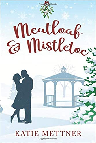 Amazon com: Meatloaf And Mistletoe: A Bells Pass Novel
