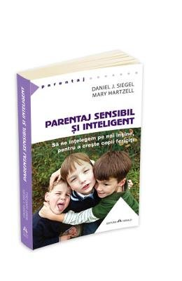 Parentaj sensibil si inteligent (Romanian Edition)