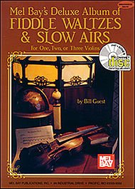 Guest Bill Deluxe Album of Fiddle Waltzes and Slow Airs 1, 2, or 3 Violins Book/CD set Mel Bay