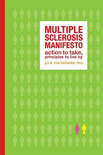 (Multiple Sclerosis Manifesto: Action to Take, Principles to Live By: Action to Take, Principles to Live)