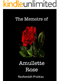 The Memoirs of Amullette Rose (Princess X Book 1)