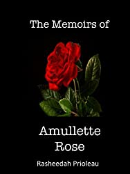 The Memoirs of Amullette Rose (Princess X Book 1) (English Edition)