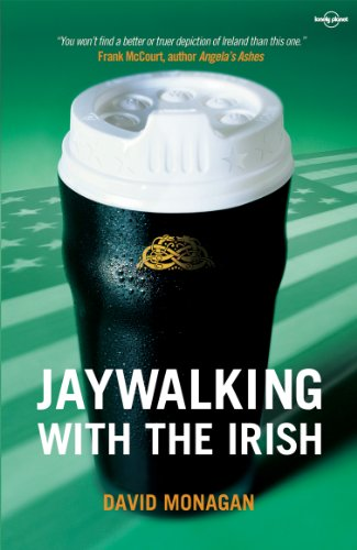 Jaywalking with the Irish (Lonely Planet Travel - Planet Cork