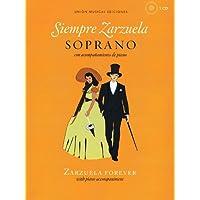 Siempre Zarzuela / Zarzuela Forever: Soprano Con Acompanamiento