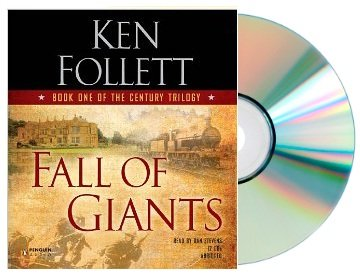 Fall of Giants (Fall of Giant) [Abridged, Audiobook, CD] [Fall of Giants] by Ken Follett (12 CDs, 14 hours)