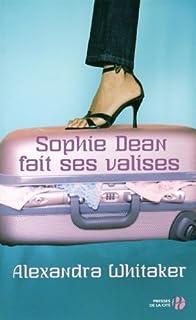 Sophie Dean fait ses valises, Whitaker, Alexandra