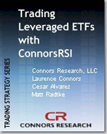 The advanced connorsrsi trading strategy for etfs pdf