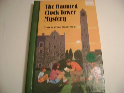 The Haunted Clock Tower Mystery (Boxcar Children Mysteries) - Book #84 of the Boxcar Children