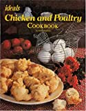 Ideals Chicken and Poultry Cookbook