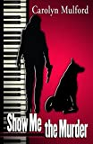 img - for Show Me the Murder (Five Star Mystery Series) book / textbook / text book