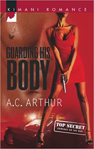 Guarding His Body (Kimani Romance)