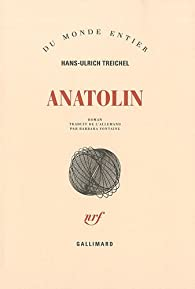 Anatolin par Hans-Ulrich Treichel
