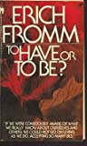 To Have or to Be?, Erich Fromm, 0553254375