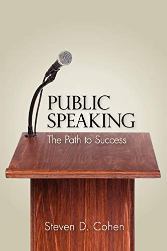 Public Speaking: The Path to Success