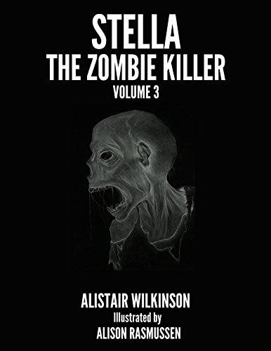 Stella the Zombie Killer Volume Three