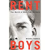 Rent Boys: The World of Male Sex Trade Workers