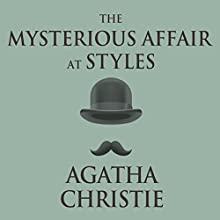 The Mysterious Affair at Styles Audiobook by Agatha Christie Narrated by Charles Armstrong