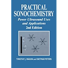 Practical Sonochemistry: Power Ultrasound Uses and Applications