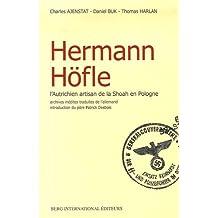 Hermann Höfle: Autrichien artisan de la Shoah en