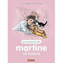 MARTINE EST MALADE T.16 N.É.