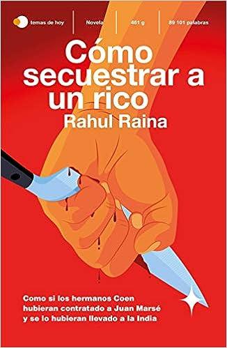 Cómo secuestrar a un rico de Rahul Raina