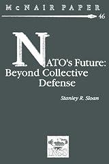 NATO's Future: Beyond Collective Defense Paperback