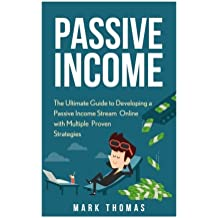 Passive Income: The Proven 10 Methods to Make Over 10k a Month in 90 Days (Top Income Streams, Passive Income, Financial Freedom, Earn Extra Income, Make Money Online)