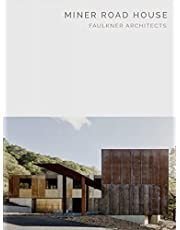 Miner Road House: Faulkner Architects - Masterpiece Series