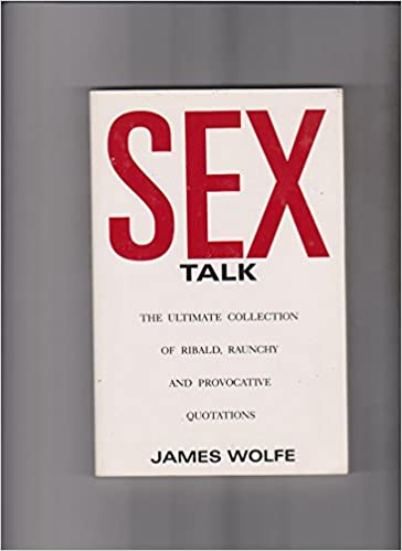 Collection provocative quotation raunchy ribald sex talk ultimate